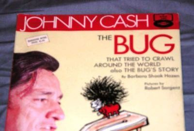 Wow I'm Johnny Cash's Bug, Are You Buggy Too?