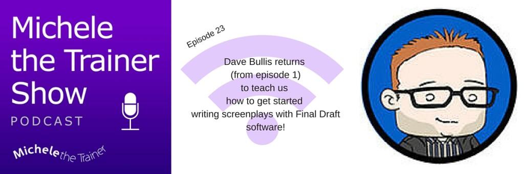 MTTS_Ep23_DaveBullis_ToolTalk_FinalDraft